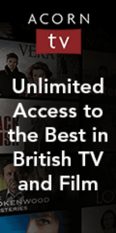 Acorn TV: Unlimited Access to the Best in British TV and Film